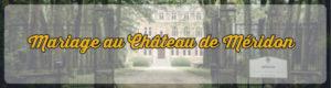 Château de Méridon, photographe mariage ile de France, www.studioart-photographe.fr